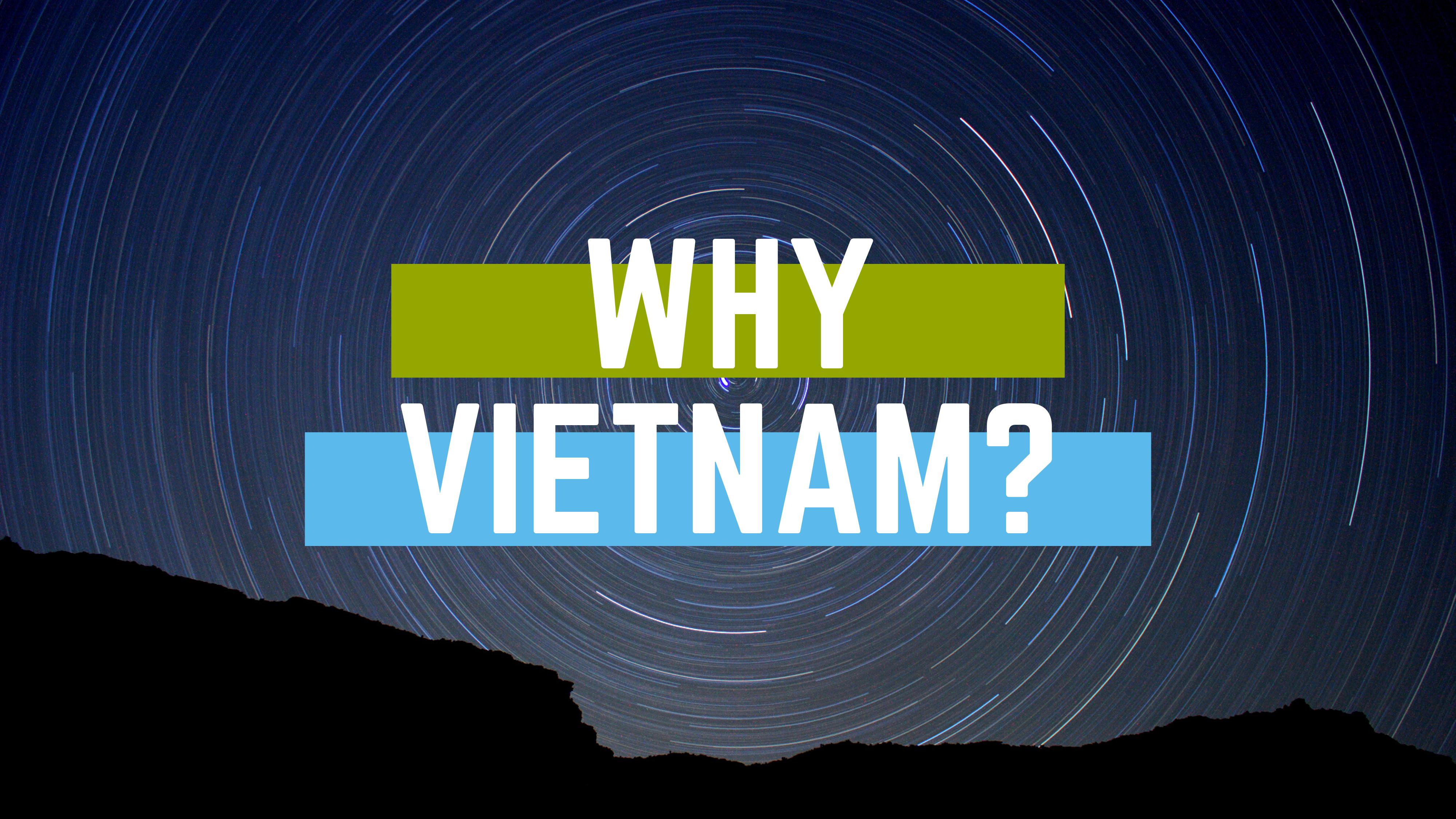 Why People Are Talking More About Vietnam?